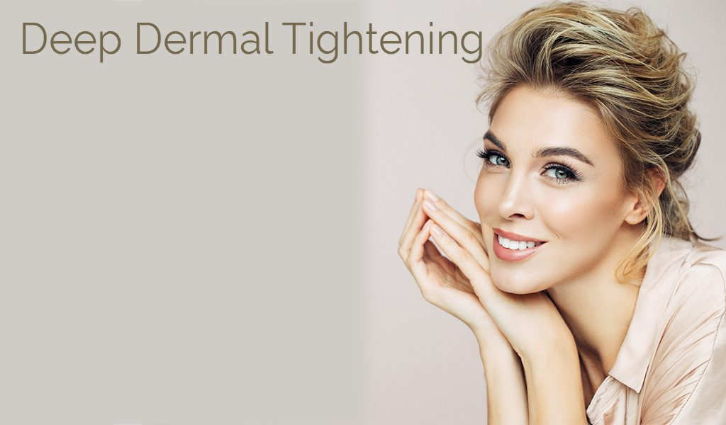 deep dermal tightening